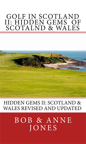 Golf in Scotland II: Scotland and Wales