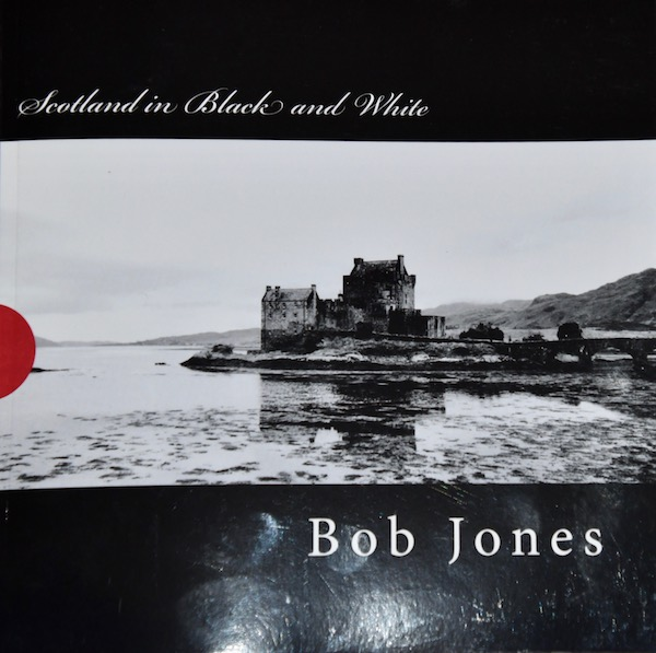 Scotland in Black and White: 90 Photos (cover)
